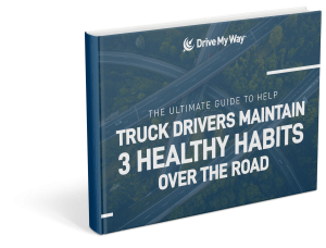 ultimate-guide-truck-drivers-maintain-3-healthy-habits-over-the-road