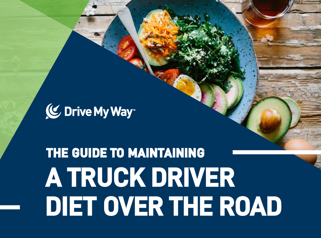 maintain a truck driver diet over the road